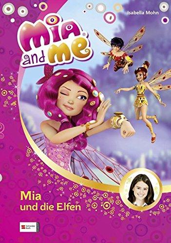 9783505130168: Mia and me, Band 01