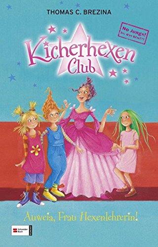 9783505131288: No Jungs! Kicherhexen-Club, Band 06
