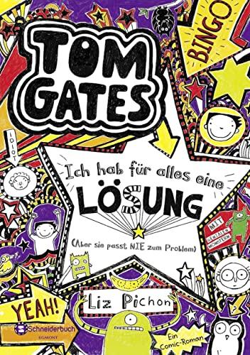 9783505132629: Tom Gates 05. Ich hab fur alles eine Lösung - aber sie passt nie zum Problem - German version of ' Tom Gates is Absolutely Fantastic ' (German Edition)