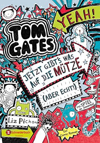 9783505133695: Tom Gates, Band 06. Jetzt gibt's was auf die Mütze (aber echt!): Jetzt gibt's was auf die Mütze (aber echt!)