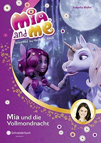 9783505134630: Mia and me, Band 11: Mia und die Vollmondnacht