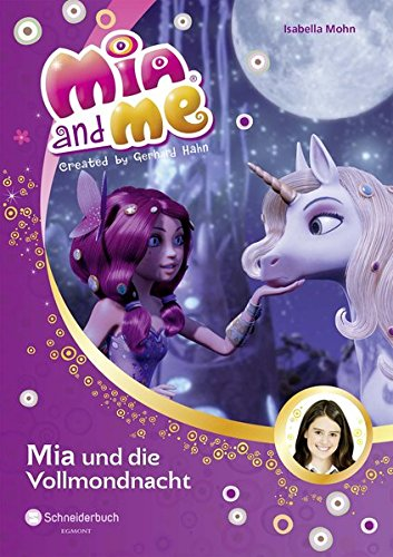 9783505134630: Mia and me, Band 11
