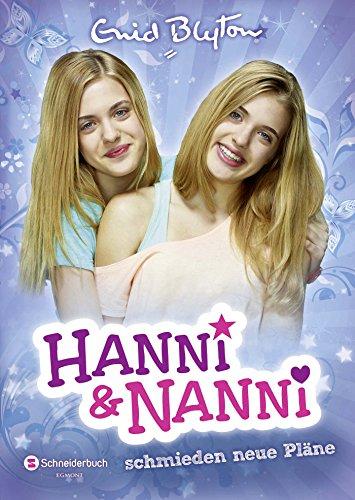 9783505135446: Hanni und Nanni, Band 02: Hanni und Nanni schmieden neue Pläne