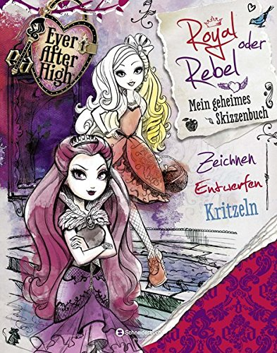 9783505135521 Ever After High Royal Oder Rebel Mein Geheimes