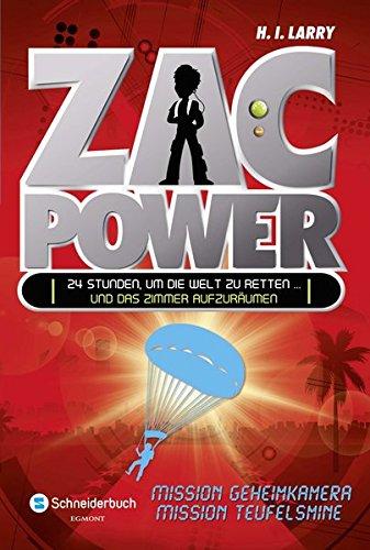 Zac Power, Band 07; Mission Geheimkamera und: H. I. Larry