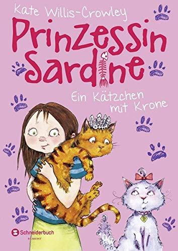 9783505135774: Prinzessin Sardine 02. Ein Kätzchen mit Krone