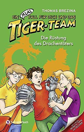 9783505136559: Ein MINI-Fall für dich und das Tiger-Team 08. Die Rüstung des Drachentöters