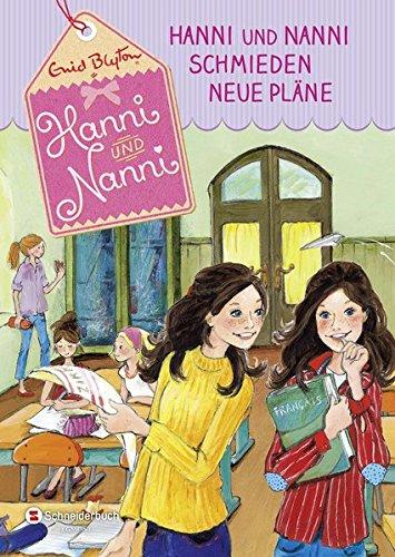 9783505137778: Hanni und Nanni schmieden neue Pläne