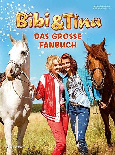 9783505138737: Bibi & Tina - Das große Fanbuch