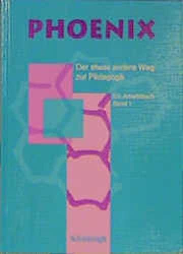 9783506182845: Phoenix, Ein Arbeitsbuch, Bd.1, Klasse 11/1 und 11/2