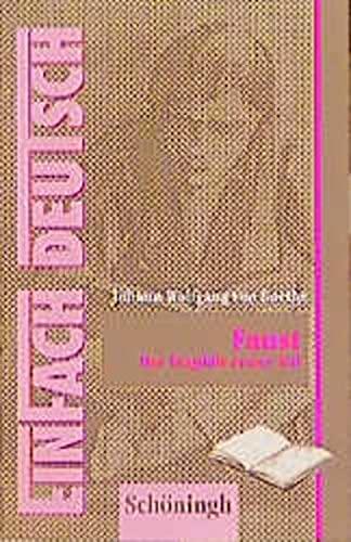 9783506222787: EinFach Deutsch, Faust, Der Tragödie erster Teil