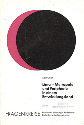 9783506235244: Lima - Metropole und Peripherie in einem Entwicklungsland