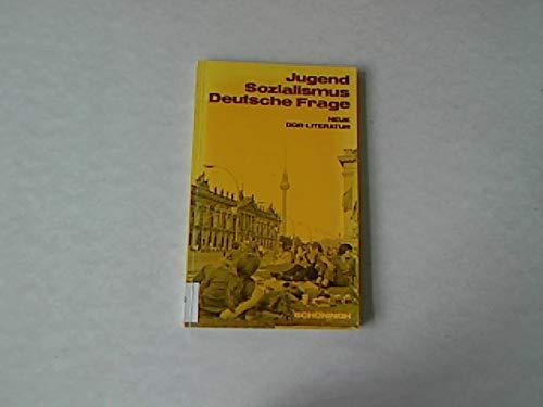 9783506253729: Jugend - Sozialismus - Deutsche Frage. Neue DDR-Literatur. Texte und Material...