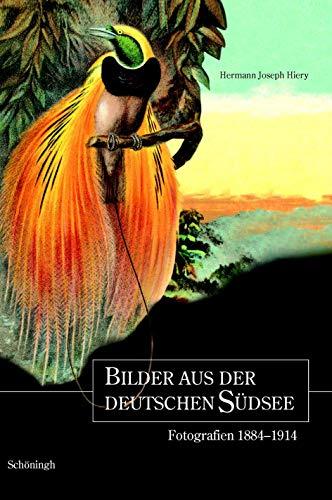 9783506701121: Bilder aus der deutschen Südsee: Fotografien 1884-1921