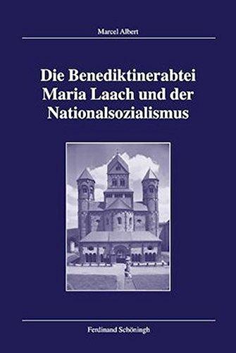 Die Benediktinerabtei Maria Laach und der Nationalsozialismus: Marcel Albert