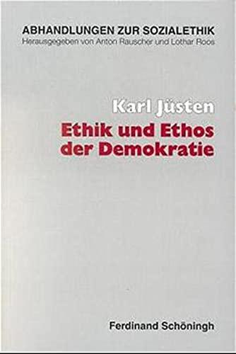 9783506702432: Ethik und Ethos der Demokratie