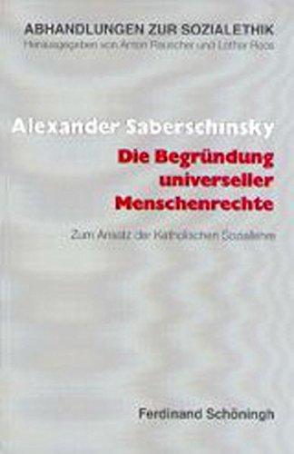 Die Begründung universeller Menschenrechte: Alexander Saberschinsky