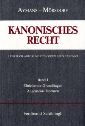 9783506704917: Einleitende Grundfragen und Allgemeine Normen: Einleitende Grundfragen und Allgemeine Normen: Bd. 1