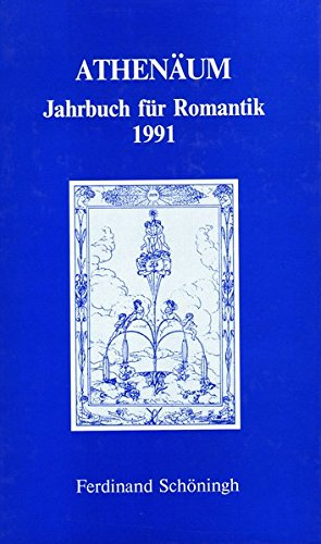 Athenäum. Jahrbuch für Romantik 1991: Ernst Behler