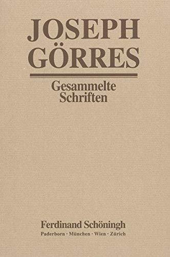 Joseph Görres - Gesammelte Schriften / Der Dom von Köln und das Münster von ...
