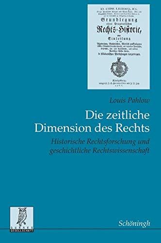 Die zeitliche Dimension des Rechts: Louis Pahlow