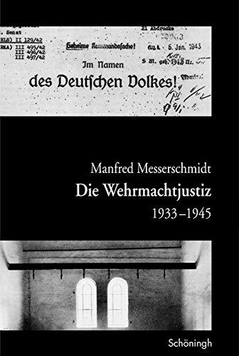 9783506713490: Die Wehrmachtjustiz 1933-1945