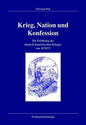 Krieg, Nation und Konfession: Christian Rak