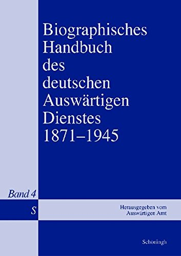 Biographisches Handbuch des deutschen Auswärtigen Dienstes 1871-1945.: Bernd Isphording Gerhard