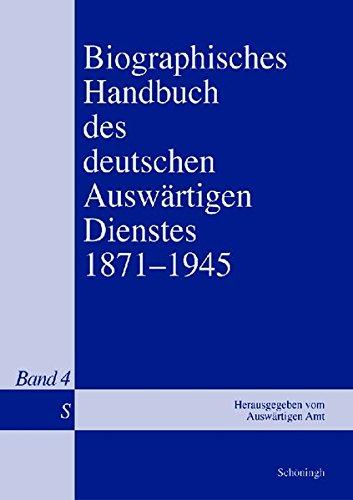 9783506718433: Biographisches Handbuch des deutschen Auswärtigen Dienstes 1871-1945