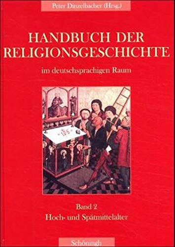 Hoch- und Spätmittelalter: Peter Dinzelbacher