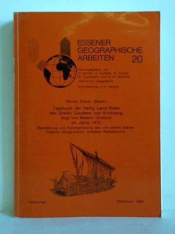 9783506723208: Tagebuch der Heilig Land-Reise des Grafen Gaudenz von Kirchberg, Vogt von Matsch /S�dtirol im Jahre 1470