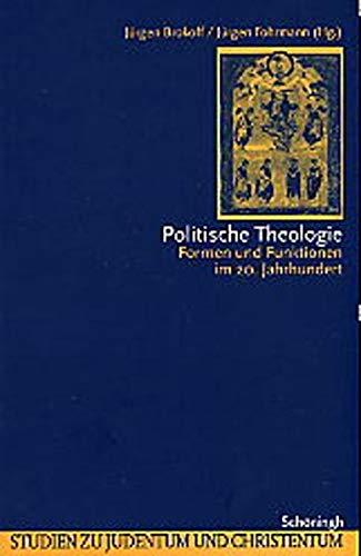 9783506723659: Politische Theologie: Formen und Funktionen im 20. Jahrhundert