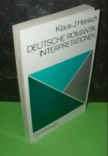 Deutsche Romantik. Interpretationen: n/a