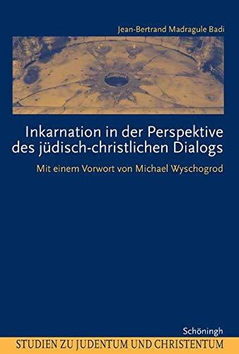Inkarnation in der Perspektive des judisch-christlichen Dialogs: Jean-Bertrand Madragule Badi