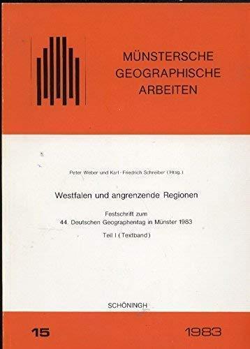 Westfalen und angrenzende Regionen. Festschrift zum 44.: Weber Peter und
