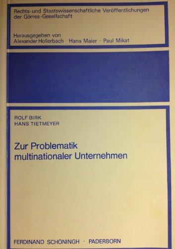9783506733252: Zur Problematik multinationaler Unternehmen