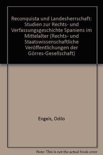 9783506733535: Reconquista und Landesherrschaft: Studien zur Rechts- und Verfassungsgeschichte Spaniens im Mittelalter (Rechts- und Staatswissenschaftliche Veröffentlichungen der Görres-Gesellschaft)