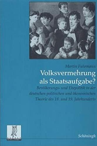 Volksvermehrung als Staatsaufgabe?: Martin Fuhrmann
