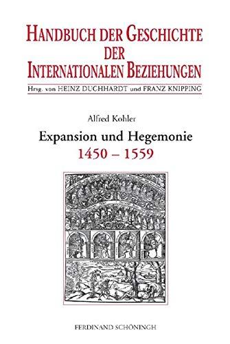 9783506737212: Handbuch der Geschichte der Internationalen Beziehungen 1. Die spätmittelalterliche Res publica christiana und ihr Zerfall (1450-1559)