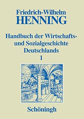 9783506738615: Handbuch der Wirtschafts- und Sozialgeschichte Deutschlands, 3 Bde. in 4 Teilbdn., Bd.1, Deutsche Wirtschaftsgeschichte und Sozialgeschichte im Mittelalter und in der frühen Neuzeit