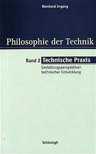 Technische Praxis: Bernhard Irrgang