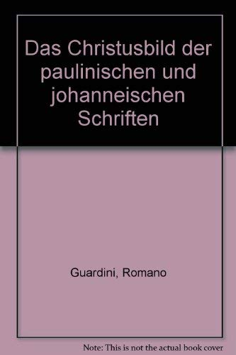 Romano Guardini - Werke / Das Christusbild: Guardini, Romano