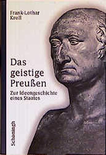 9783506748294: Das geistige Preußen: Zur Ideengeschichte eines Staates