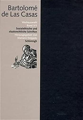 9783506751232: Werkauswahl, 3 Bde. in 4 Tl.-Bdn., Bd.3/1, Sozialethische und staatsrechtliche Schriften