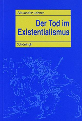 Der Tod im Existentialismus: Alexander Lohner