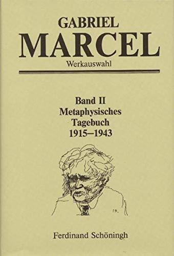 9783506753427: Werkausgabe.: Metaphysisches Tagebuch 1915 - 1943: Bd. 2