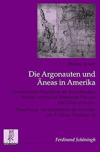 Die Argonauten und Äneas in Amerika: Markus Scheer