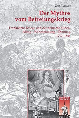 Der Mythos vom Befreiungskrieg: Ute Planert