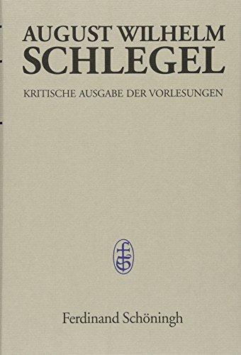 Vorlesungen über Ästhetik 1798-1827: Schlegel, August Wilhelm