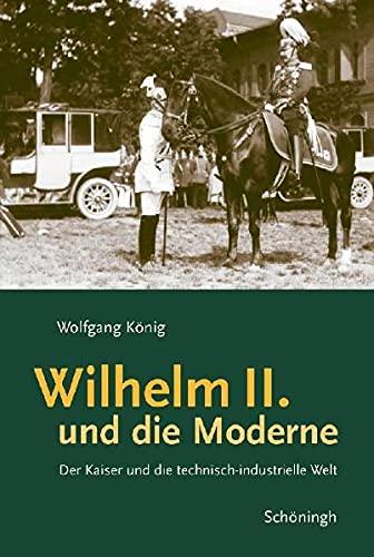 9783506757388: Wilhelm II. und die Moderne